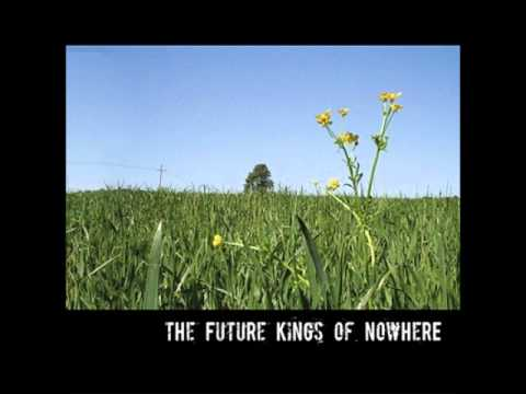 The Future Kings of Nowhere - I Want You