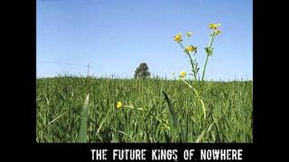 Watch Future Kings Of Nowhere I Want You video