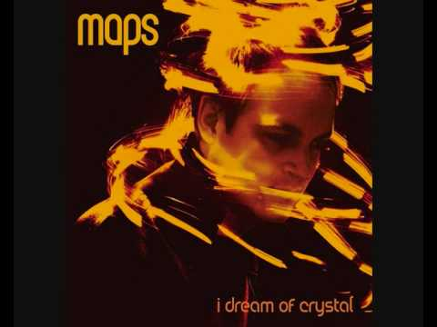 Maps - I Dream of Crystal (Steve Lawler Edit)