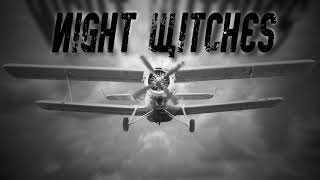 TERRIBLE WARRIORS - Night Witches - Episode 1