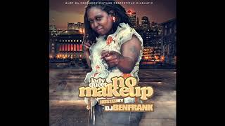 Lady Queet - In Da Air - No Makeup