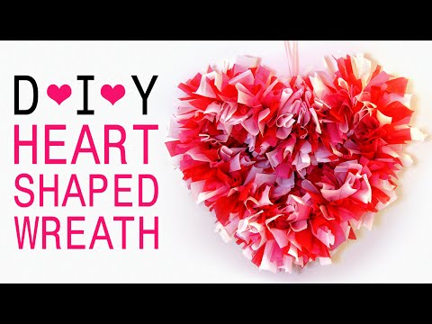 How To Make A Heart Shaped Wreath for Valentine s Day/Bedroom Decoration