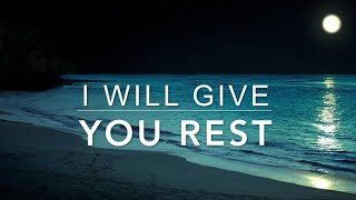I Will Give You REST - 1 Hour Peaceful & Relaxing Music | Christian Meditation Music | Prayer Music
