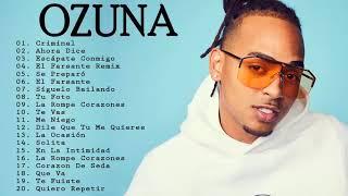 Mix Ozuna 2018 Lo Mas Nuevo ★ Sus Mejores Éxitos ★ Enganchados 2018★ Reggaeton Mix 2018 Lo Mas Nuevo