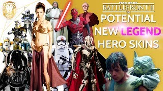 POTENTIAL NEW LEGENDARY HERO SKINS! | Star Wars Battlefront 2