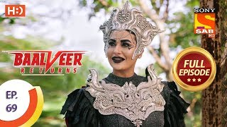 Baalveer Returns - Ep 69 - Full Episode - 13th December 2019