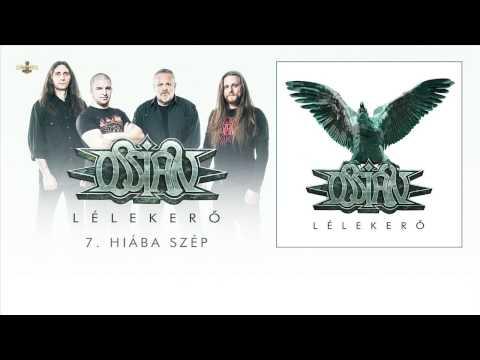 Ossian - Hiába Szép (Hivatalos Szöveges Videó / Official Lyrics Video)