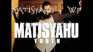 Watch Matisyahu WP video