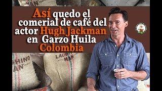 Download lagu Así quedo el comercial de café del actor Hugh Jackman en Garzón - Huila gratis