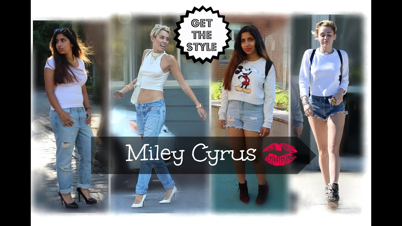 Get The Style Miley Cyrus Youtube