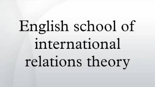 English school of international relations theory