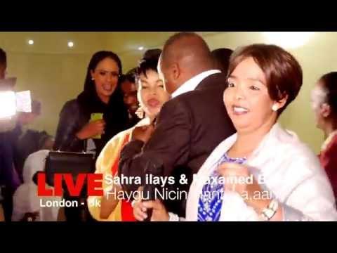 Maxamed Bk iyo Sahra Ilays Live - HAYGUNICIN HANTI LA,AAN London UK | HD