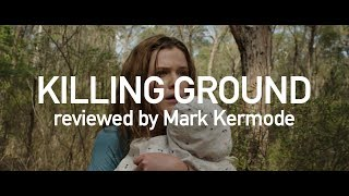 Killing Ground reviewed by Mark Kermode