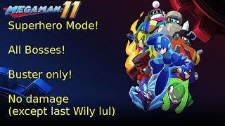 Mega Man 11, Superhero Mode! All Bosses, Buster only, no upgrades, no gear! With ending! (PS4)