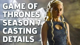 Casting Calls for Game of Thrones Season 7
