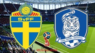 World Cup 2018 - Sweden Vs South Korea - 18/06/18 - FIFA 18