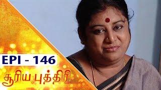 Sooriya Puththiri | Nizhalgal Ravi, Kutti Padmini | Epi 146 | Kalaignar TV