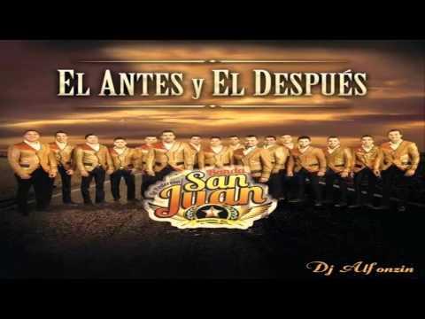 La Poderosa Banda San Juan Justamente Ahora 2014 HQ AUDIO
