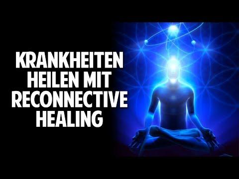 Körper, Geist und Seele -  Krankheiten heilen mit Reconnective Healing