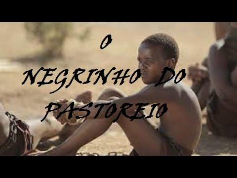 O Negrinho do Pastoreio -- História do Folclore Brasileiro