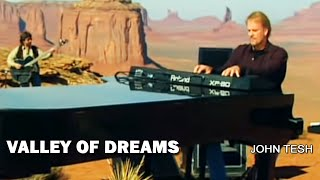 Valley of Dreams • John Tesh • One World Tour w/ Robert Mirabal •  facebook.com/JohnTesh