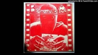 Watch Berurier Noir Bucherons video