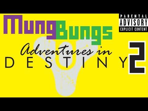 Adventures in DESTINY: American Pop Culture - PART 2 - Mung Bungs