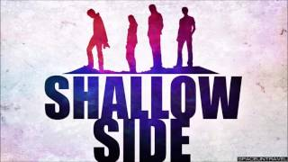 Shallow Side - Fight or Flight