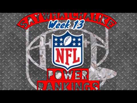 Week 13 Top 10 NFL Power Rankings
