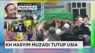 Mahfud MD Mengenang Sosok KH Hasyim Muzadi (Indonesia Kehilangan Salah Satu Tokoh Besar)
