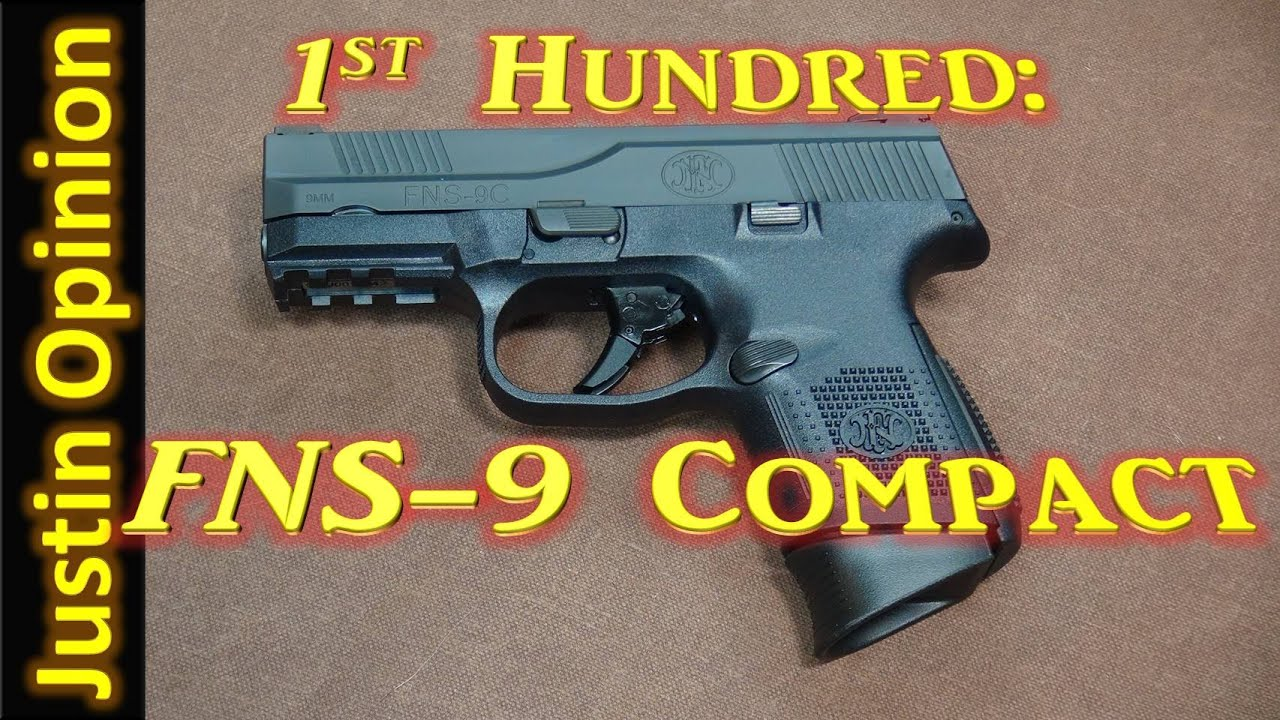 Fns 9mm Compact Fns-9 Compact 1st Hundred