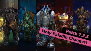 7.2.5 Holy Paladin Changes (and thoughts) | World of Warcraft Legion