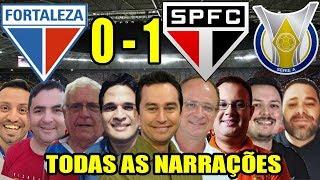 Todas as narrações - Fortaleza 0 x 1 São Paulo / Brasileirão 2019