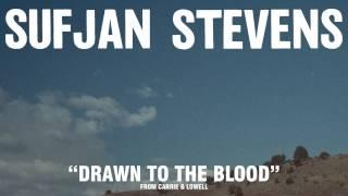 "Sufjan Stevens, ""Drawn To The Blood"" (Official Audio)"
