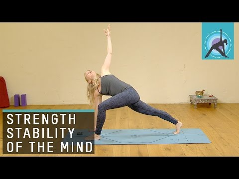 Strength and stability of body and mind, Yoga with Esther Ekhart