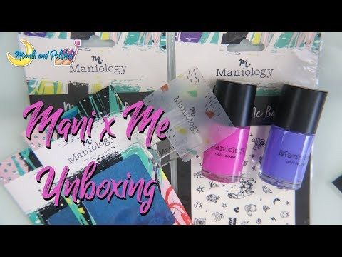 Mani x Me Unboxing