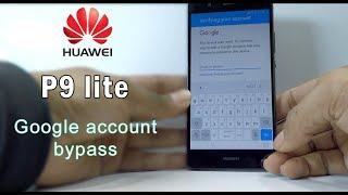 Huawei P9 lite google account remove