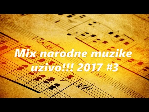 Mix Narodne Muzike Uzivo!!! 2017 #3