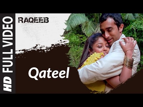 Qateel- Remix Full Song Raqeeb- Rival In Love