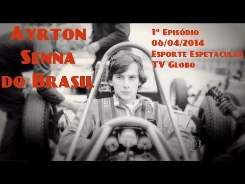 Ayrton Senna do Brasil Episódio 1 COMPLETO HDTV 720p - Esporte Espetacular (TV Globo)