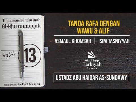 Tanda Rafa dengan Wawu dan Alif (Penjelasan Al-Jurumiyyah) #13