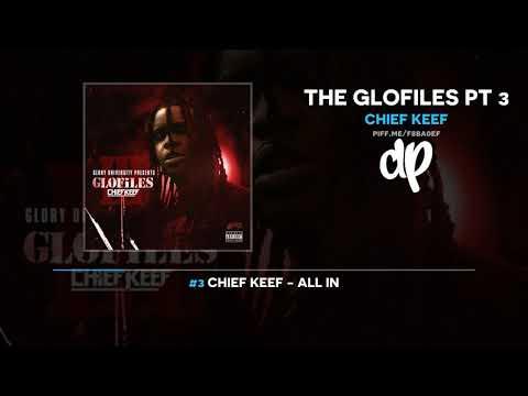 Download Chief Keef - The Glofiles Pt 3 FULL MIXTAPE Mp4 baru