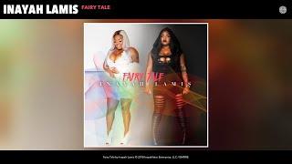 Inayah Lamis - Fairy Tale (Audio)