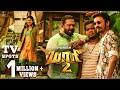 Maari 2 TV Spots Dhanush Balaji Mohan Yuvan Shankar Raja Dec 21st Release mp3