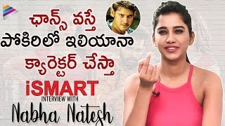 iSmart interview with Nabha Natesh | iSmart Shankar 2019 Telugu Movie | Puri Jagan | Ram Pothineni