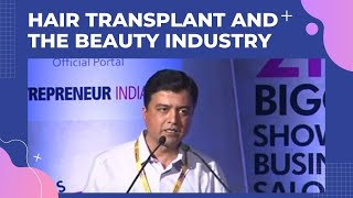 Hair transplant and the Beauty Industry