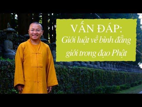 Vấn đáp: Giới luật về bình đẳng giới trong đạo Phật