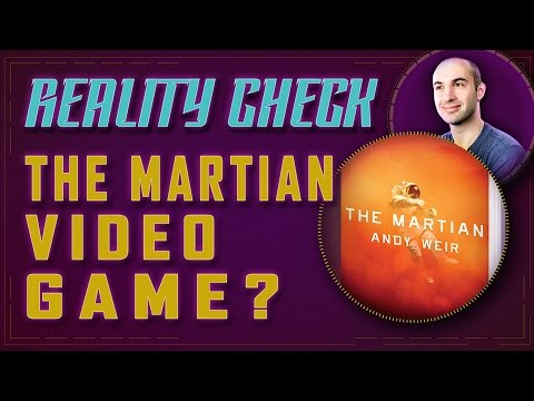 Why The Martian Should Be A Video Game! - Reality Check
