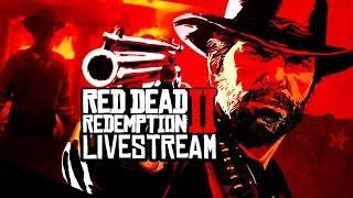 RED DEAD REDEMPTION 2 | LIVESTREAM