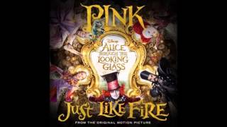 [Audio] PINK - Just Like Fire